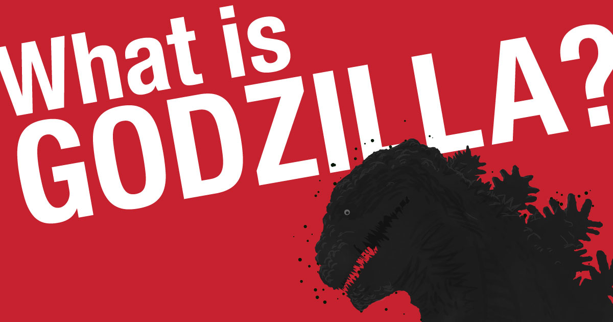 What is Godzilla? The Legacy of the King of Monsters | MANGA TOKYO