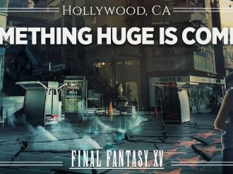 Final Fantasy XV: Something Huge is Coming?