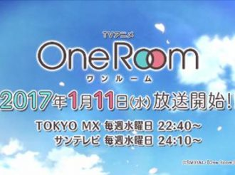 One Room: First PV Revealed for Upcoming Winter 2017 Anime