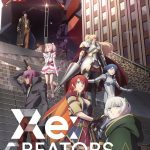 TV anime Re:Creators by Rei Hiroe (Black Lagoon) and Ei Aoki (Fate/Zero, Aldnoah Zero)