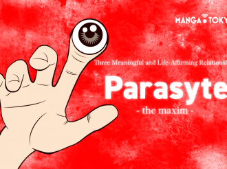 Three Meaningful and Life-Affirming Relationships in Parasyte: The Maxim