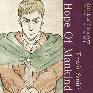 Attack on Titan Character Image Songs Volume 7 | Erwin Smith