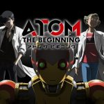 Atom the Beginning Anime Visual