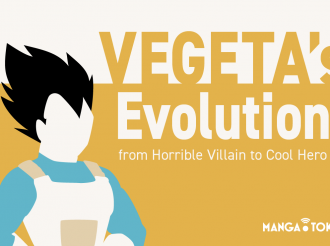 Dragon Ball Z: Vegeta's Evolution from Horrible Villain to Cool Hero