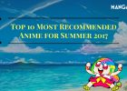 MT Readers' Top 10 Most Recommended Anime for Summer 2017