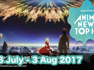 This Week's Top 10 Most Popular Anime News (28 July-3 August 2017)
