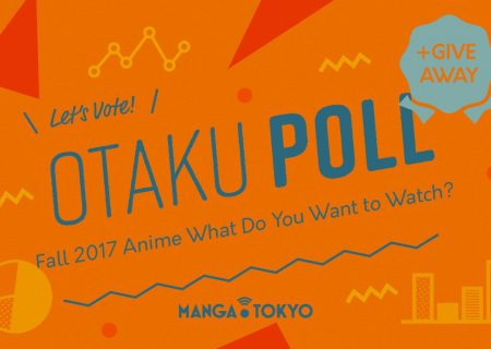 Otaku Poll Fall 2017 Anime What Do You Want to Watch?
