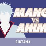 Gintama Manga VS Anime: Episode 60 'The Sun Will Rise Again'