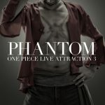 "'One Piece Live Attraction ""3"" 'Phantom' Phantom Pamphlet"