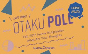 OTAKU POLL   Fall Anime 1st Episodes- What Are Your Thoughts + MHA Giveaway!