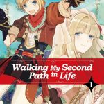 Japanese light novel series Walking My Second Path in Life
