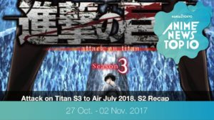 This Week's Top 10 Most Popular Anime News (27 October - 2 November 2017) | MANGA.TOKYO