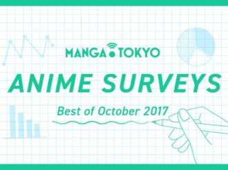 MT Anime Surveys: Best of October 2017
