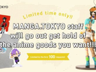 MANGA.TOKYO Will Get Anime Goods on Your Behalf