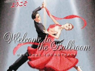 Details Announced for Welcome to the Ballroom OST and Character Songs