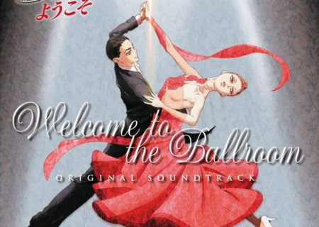 Welcome to the Ballroom Anime OST Jacket