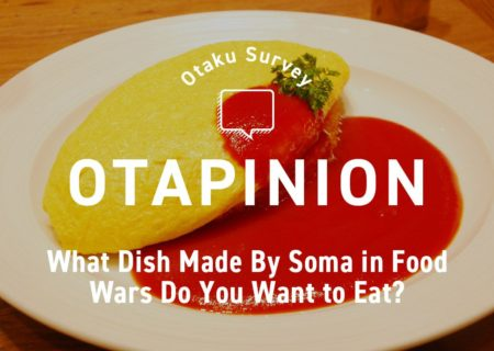 MT Survey: What Dish Made By Soma in Food Wars Do You Want to Eat? | Anime