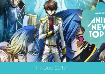 """""""This Week's Top 10 Most Popular Anime News (1-7 December 2017)"""" is locked This Week's Top 10 Most Popular Anime News (1-7 December 2017)"""