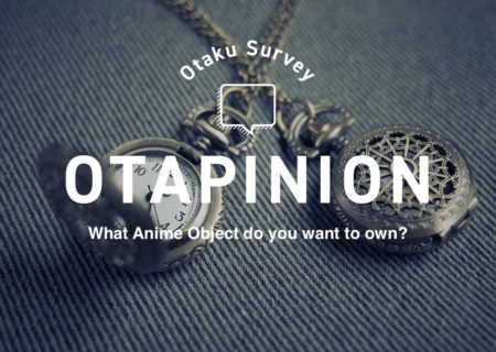 What Anime Object Do You Want to Own? | MANGA.TOKYO Survey