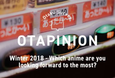 Winter 2018 - Which Anime Are You Looking Forward to the Most? | MANGA.TOKYO Anime Survey