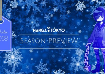 Winter 2018 Anime Preview: First Episode Impressions | MANGA.TOKYO