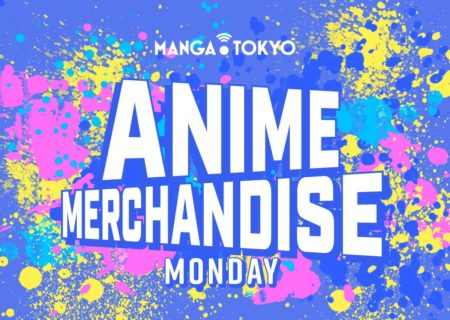 Anime Merchandise Monday (26 February - 4 March) | MANGA.TOKYO