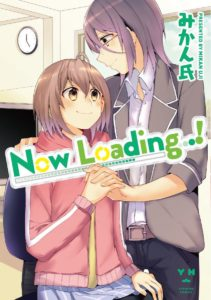 Yuri manga Now Loading…! by Mikan Uji