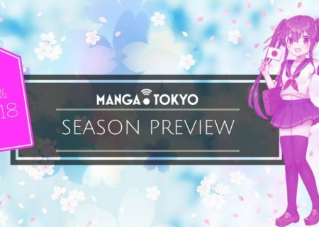 Spring 2018 Anime Preview: First Episode Impressions | MANGA.TOKYO