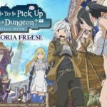 Smartphone game Is It Wrong to Try to Pick Up Girls in a Dungeon? Memoria Freese