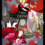 Anime 'Fate/EXTRA Last Encore' Blu-ray/ DVD Jacket