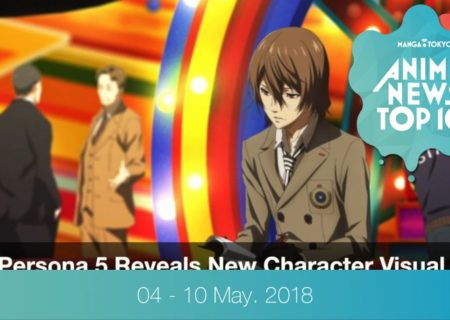 This Week's Top 10 Most Popular Anime News (4-10 May 2018) | MANGA.TOKYO
