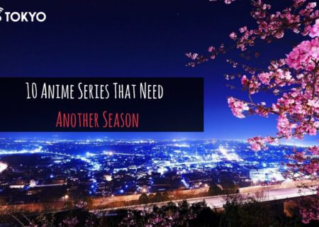 8 Popular Anime Series That Desperately Need Another Season |MANGA.TOKYO