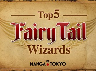 The Top 5 Wizards of the Fairy Tail Anime & Manga
