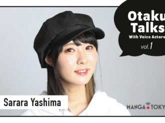 Otaku Talks With Voice Actors! Vol. 1: Sarara Yashima