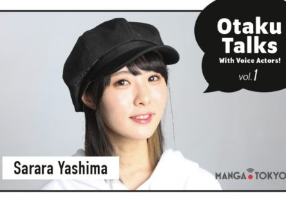 Otaku Talks With Voice Actors! Vol. 1: Sarara Yashima | MANGA.TOKYO