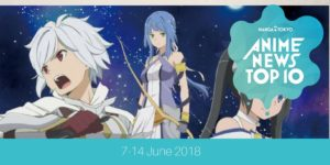 This Week's Top 10 Most Popular Anime News (7-14 June 2018) | MANGA.TOKYO