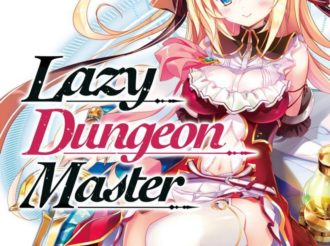 #DungeonMasterProblems – Lazy Dungeon Master Light Novel Comes Out in English Soon