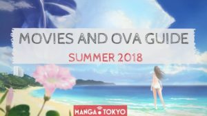 Summer 2018 Anime: Movies and OVA Guide | MANGA.TOKYO