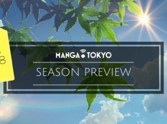 Summer 2018 Anime Preview: First Episode Impressions