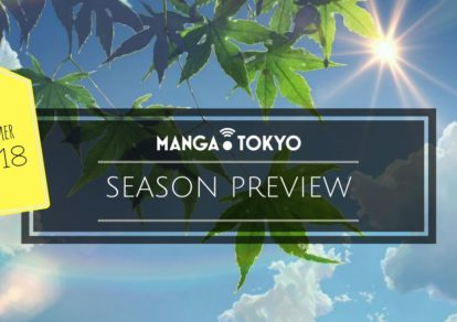 Summer 2018 Anime Preview: First Episode Impressions   MANGA.TOKYO
