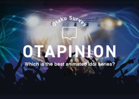 Which is the best animated idol series? | MANGA.TOKYO Survey