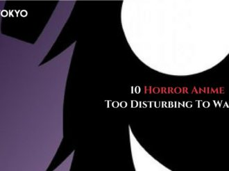 10 Horror Anime Too Disturbing To Watch