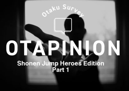 Shonen Jump Heroes Otapinion Part 1