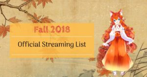 Fall 2018 Anime: Official Streaming List | MANGA.TOKYO