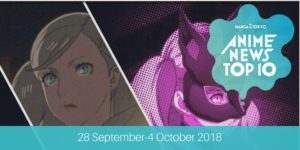 This Week's Top 10 Most Popular Anime News (28 September-4 October 2018)