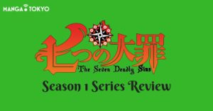The Seven Deadly Sins Anime Season 1 Review