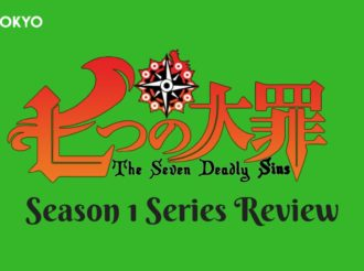 The Seven Deadly Sins (Season 1) Series Review