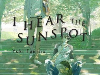 Manga Review: I Hear the Sunspot Vol.1