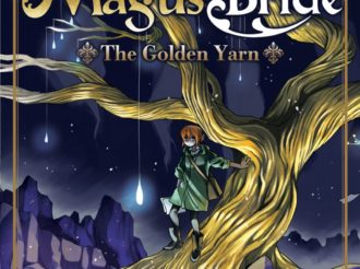 Seven Seas Releases Light Novel The Ancient Magus' Bride: The Golden Yarn