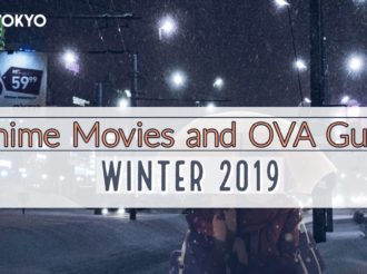 Winter 2019 Anime: Movie and OVA Guide
